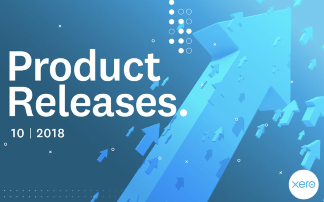 Xero Feature Roundup : What's New for October 2018?